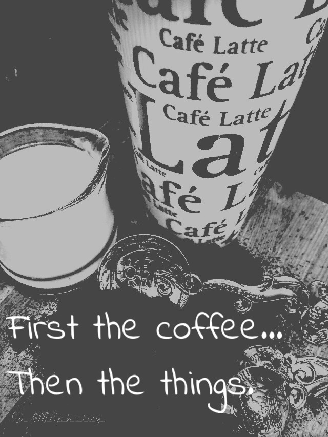 First the coffee...  Then the things.  #coffee #love #bnw #filmeffect #bnwfilmeffect #stilllife #dark